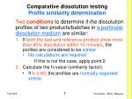 comparative dissolution testing profile similarity determination