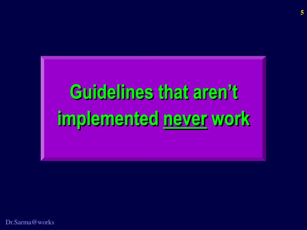 Guidelines that aren't implemented