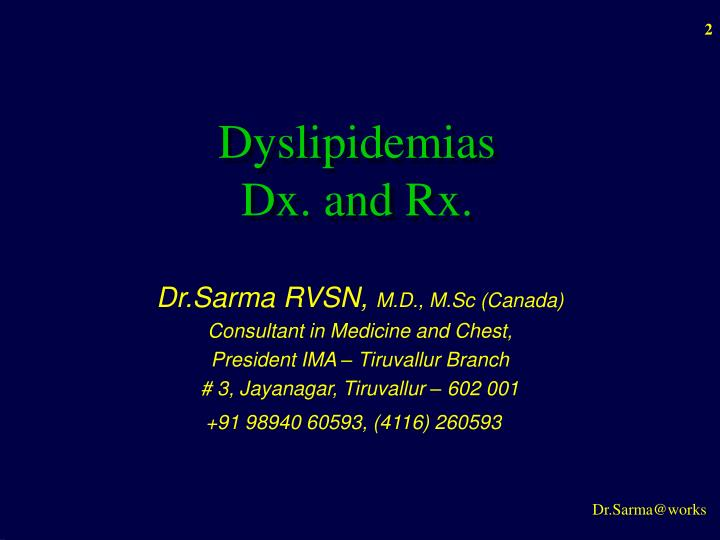 Dyslipidemias     Dx. and Rx.