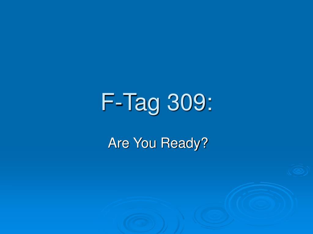 F-Tag 309: