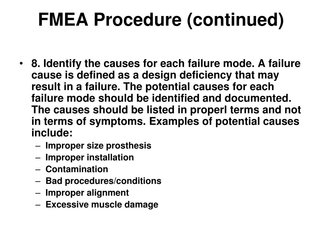 FMEA Procedure (continued)