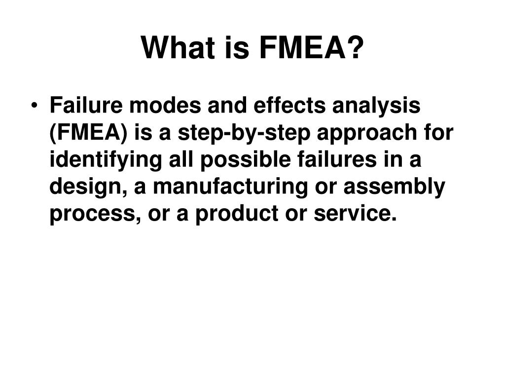 What is FMEA?