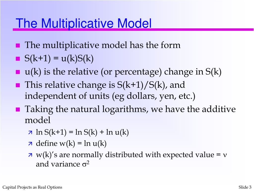 The Multiplicative Model