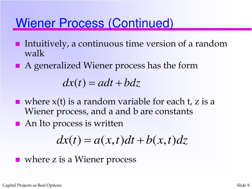 Wiener Process (Continued)