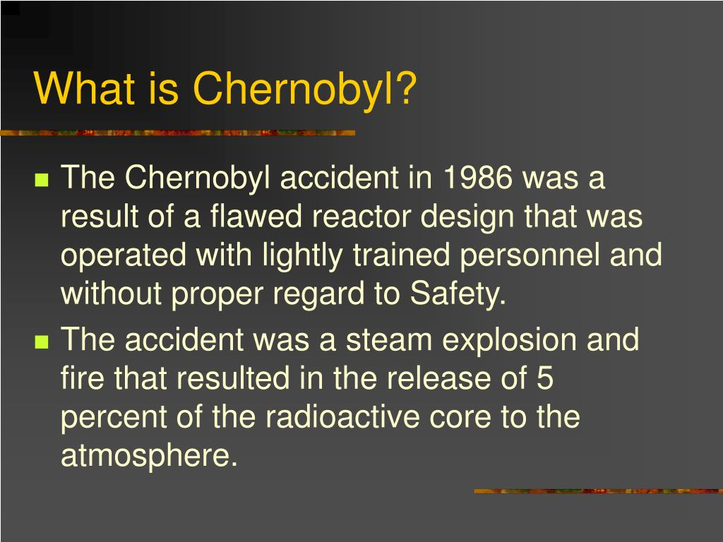 What is Chernobyl?