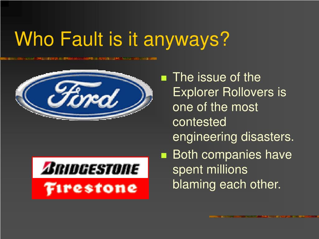 Who Fault is it anyways?