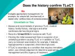 does the history confirm tloc