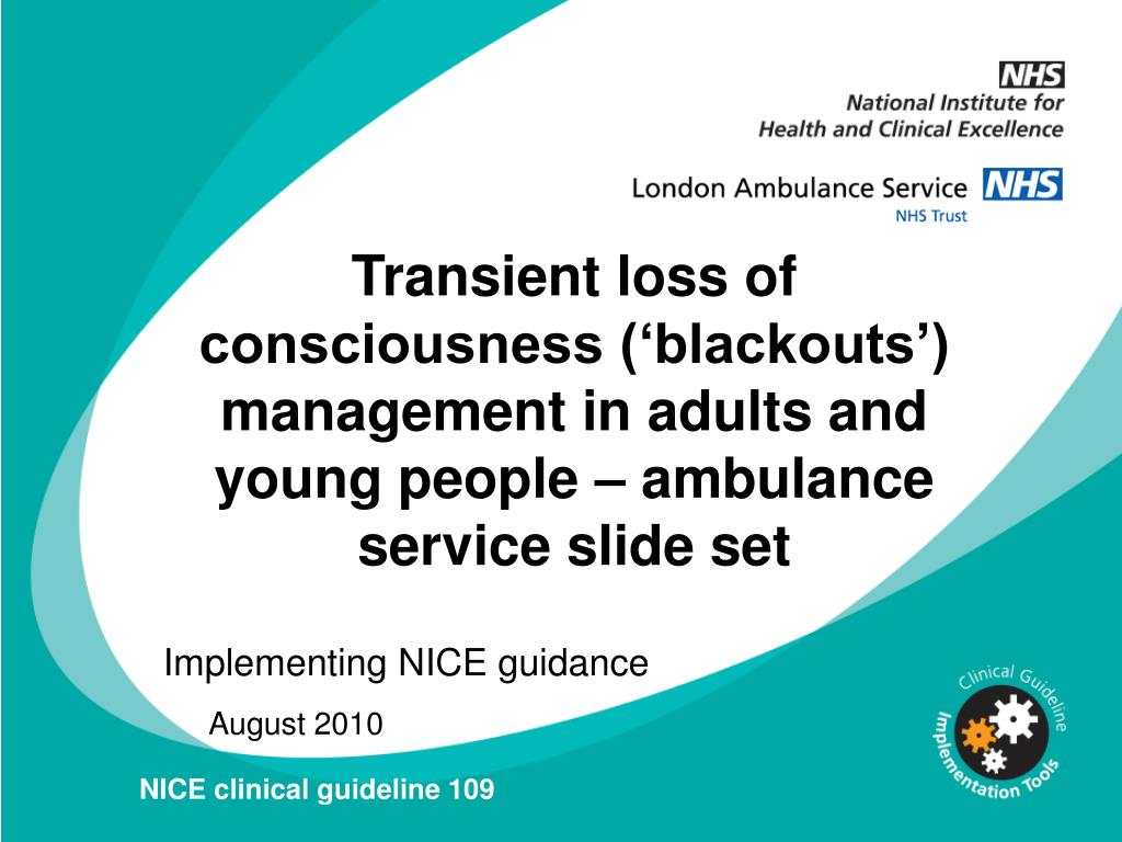 Transient loss of consciousness ('blackouts') management in adults and young people – ambulance service slide set