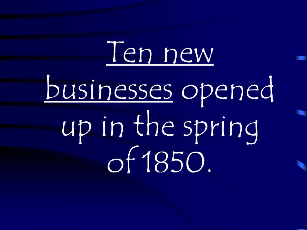 Ten new businesses