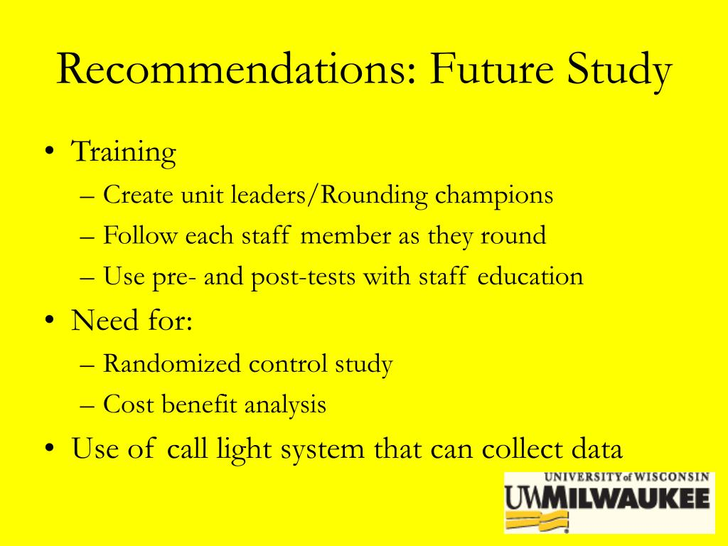 Recommendations: Future Study