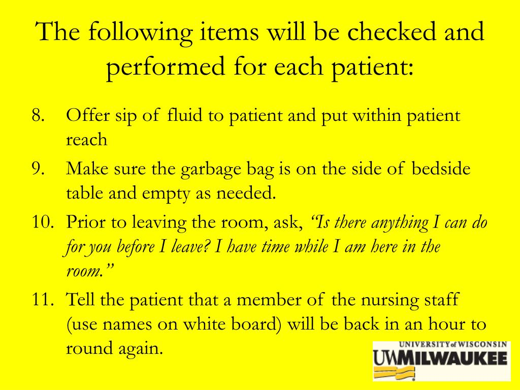 The following items will be checked and performed for each patient: