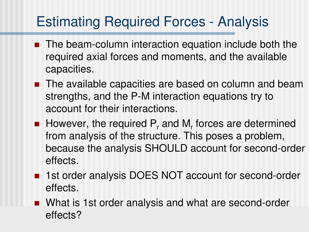 Estimating Required Forces - Analysis