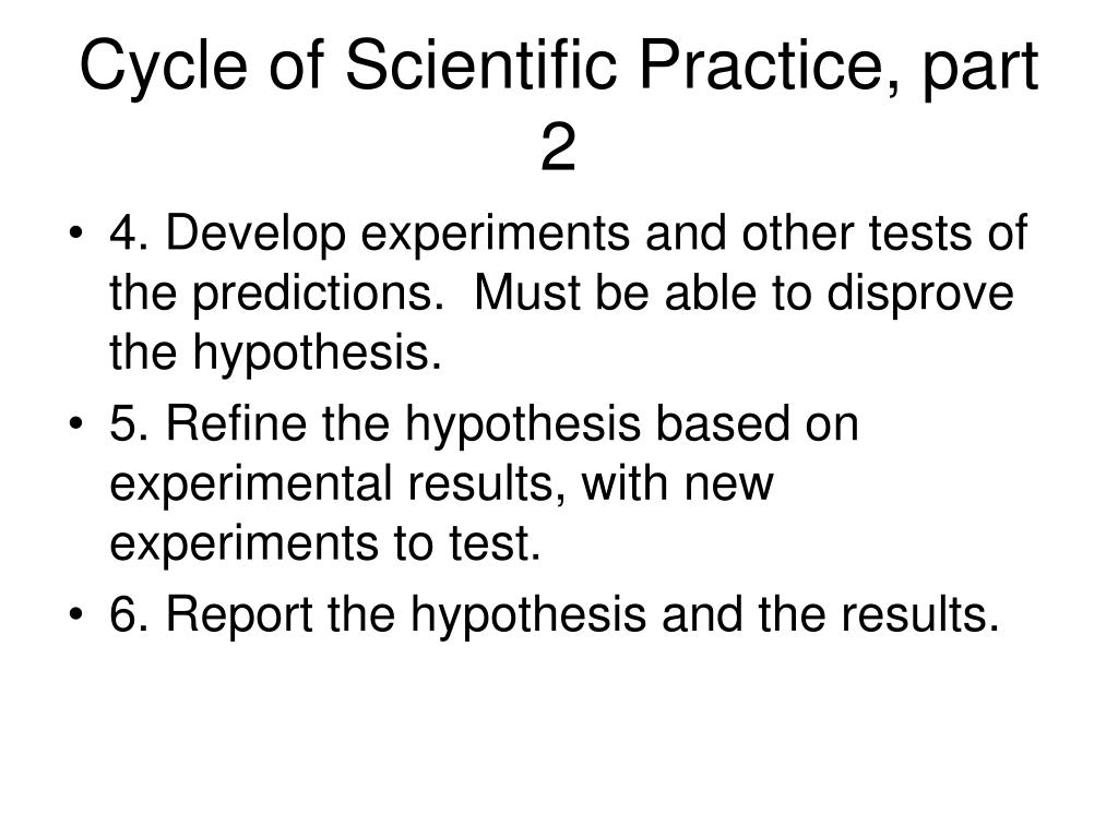 Cycle of Scientific Practice, part 2