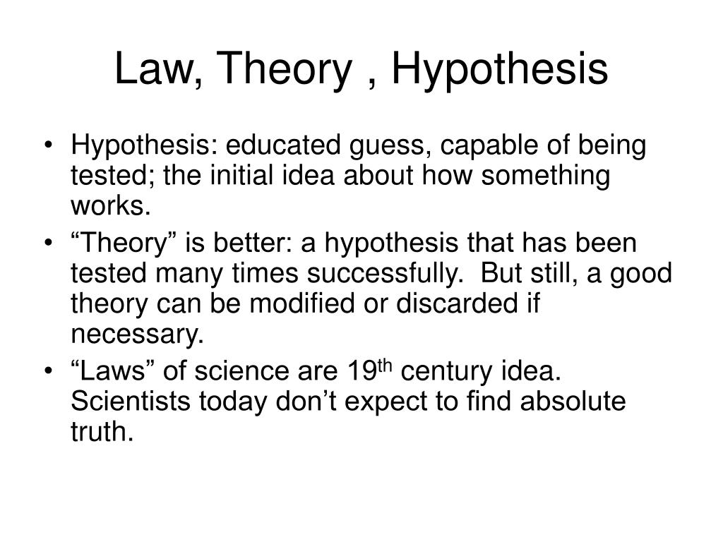 Law, Theory , Hypothesis