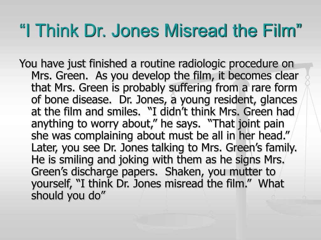 """I Think Dr. Jones Misread the Film"""