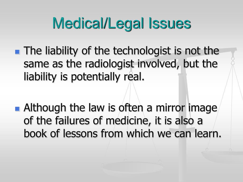 Medical/Legal Issues