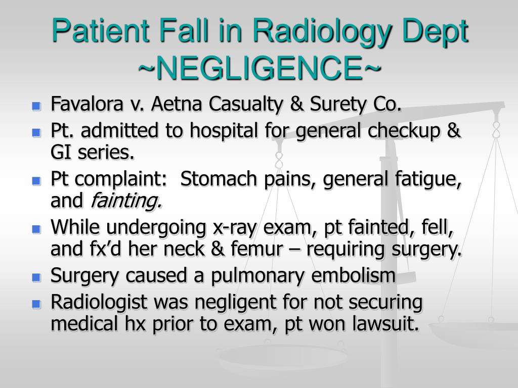 Patient Fall in Radiology Dept