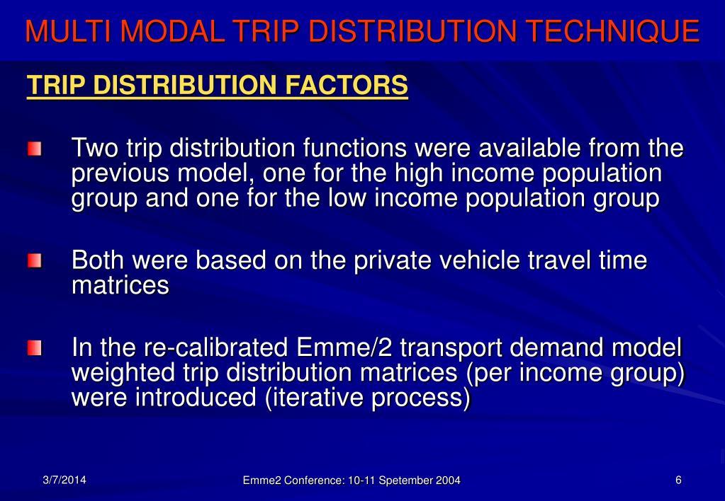 TRIP DISTRIBUTION FACTORS