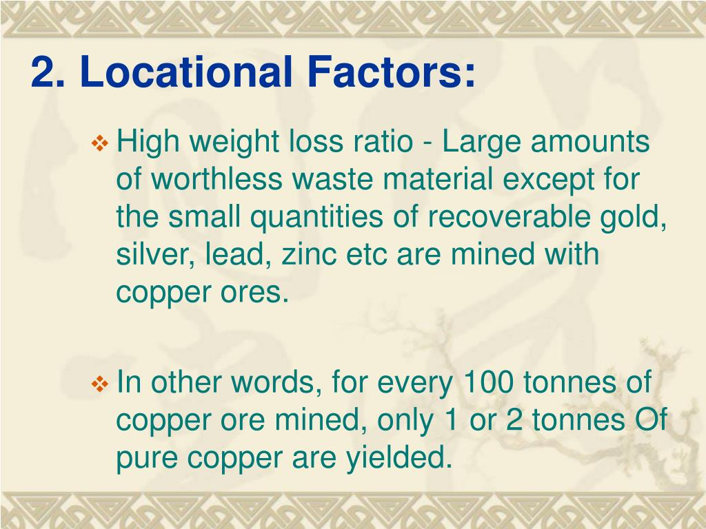 2. Locational Factors: