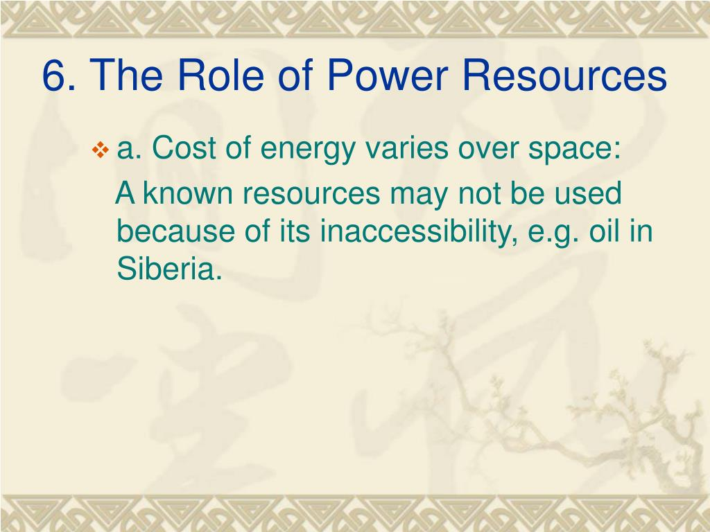 6. The Role of Power Resources