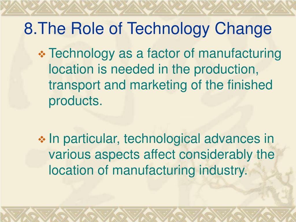 8.The Role of Technology Change