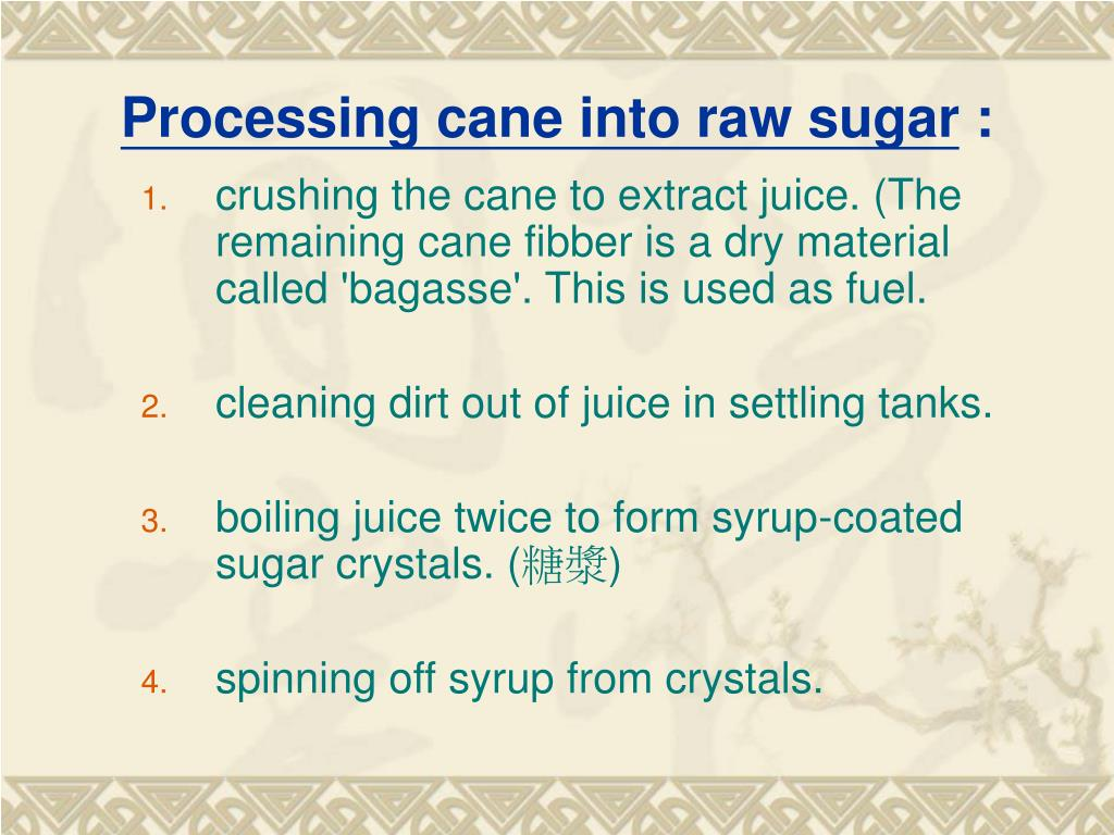 Processing cane into raw sugar