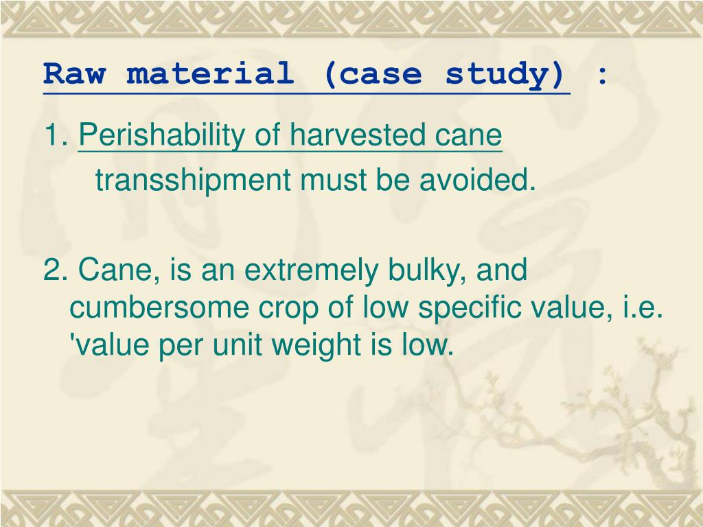 Raw material (case study)