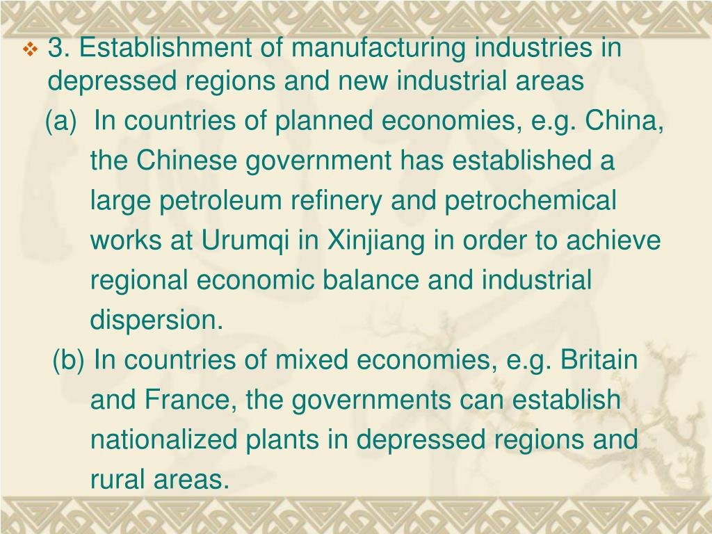3. Establishment of manufacturing industries in depressed regions and new industrial areas