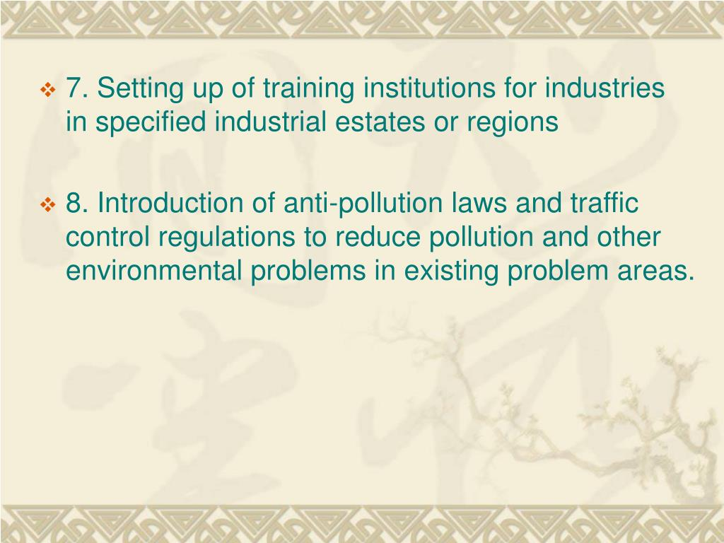 7. Setting up of training institutions for industries in specified industrial estates or regions