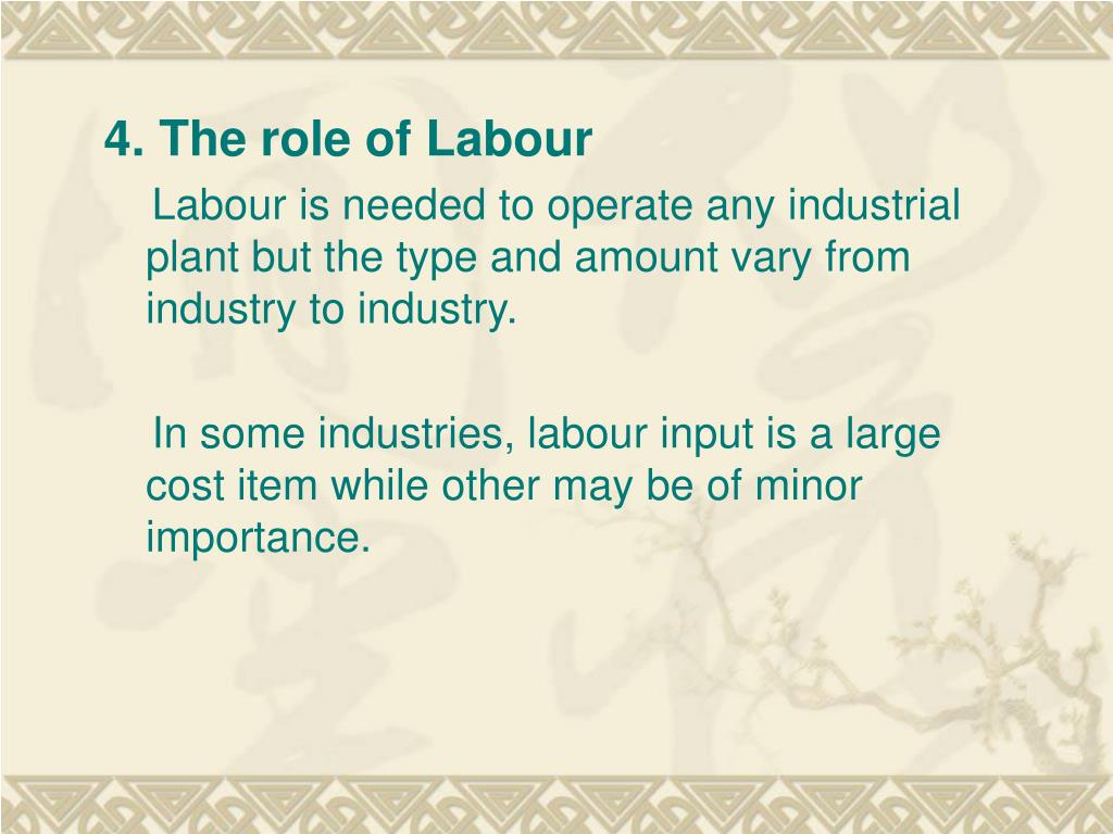 4. The role of Labour