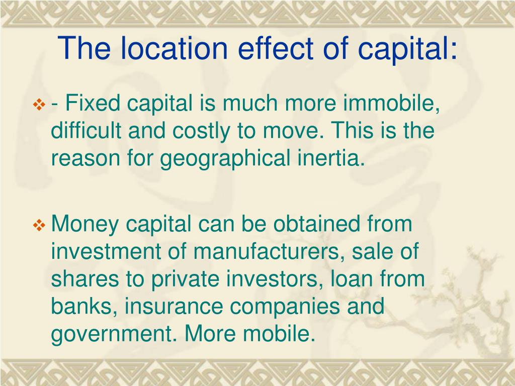 The location effect of capital: