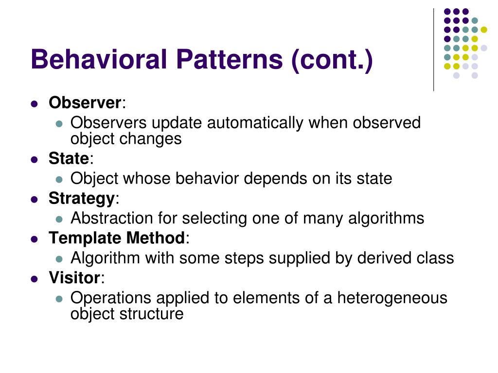Behavioral Patterns (cont.)