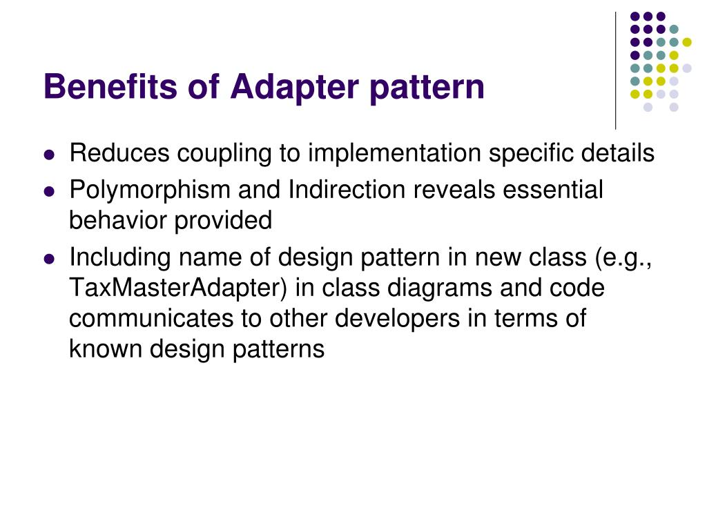 Benefits of Adapter pattern