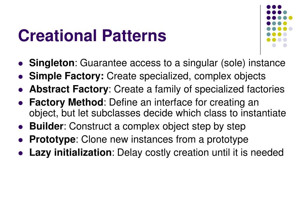 Creational Patterns
