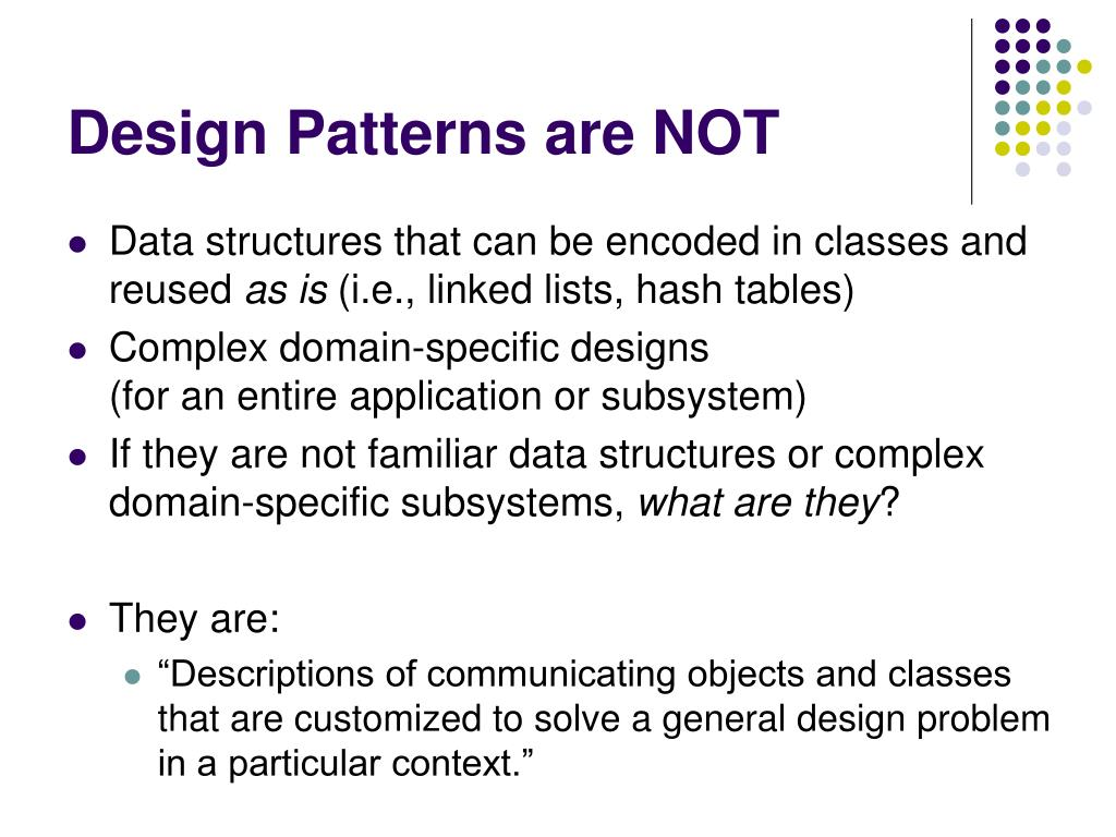 Design Patterns are NOT