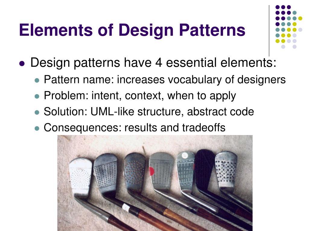 Elements of Design Patterns