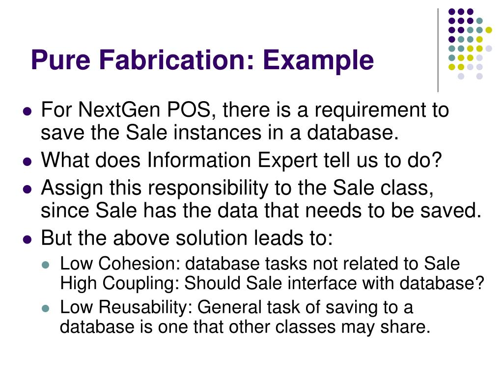 Pure Fabrication: Example