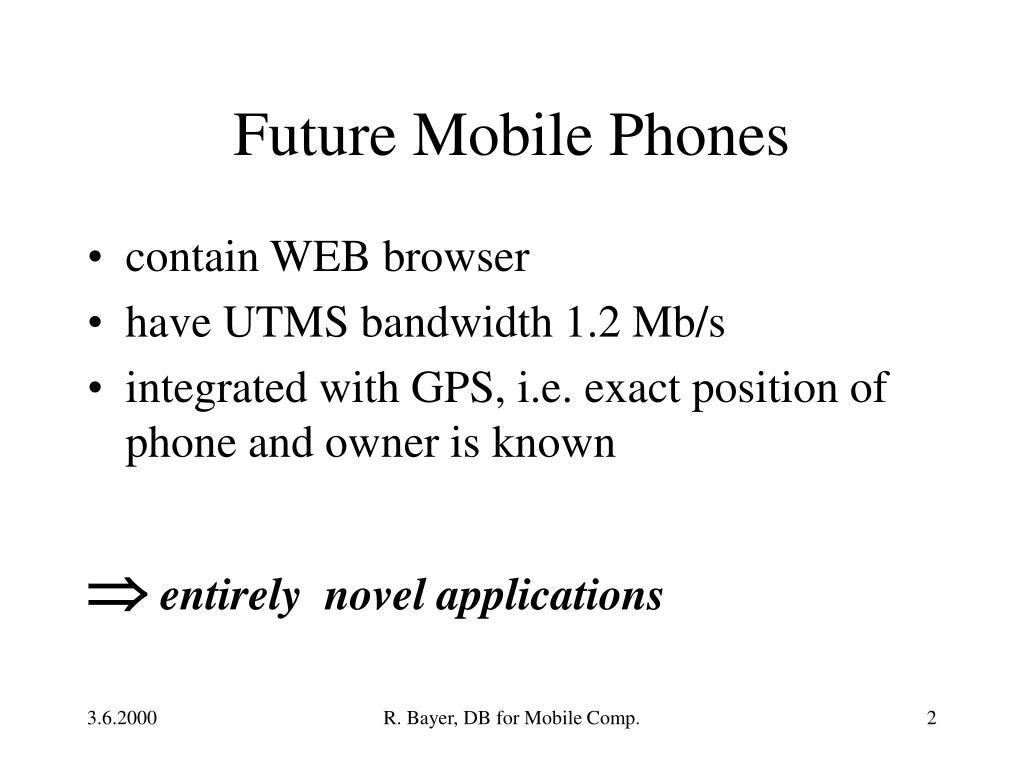 Future Mobile Phones
