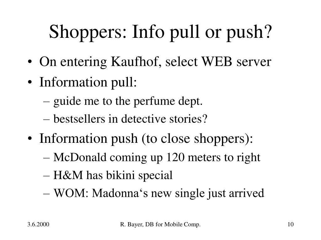 Shoppers: Info pull or push?