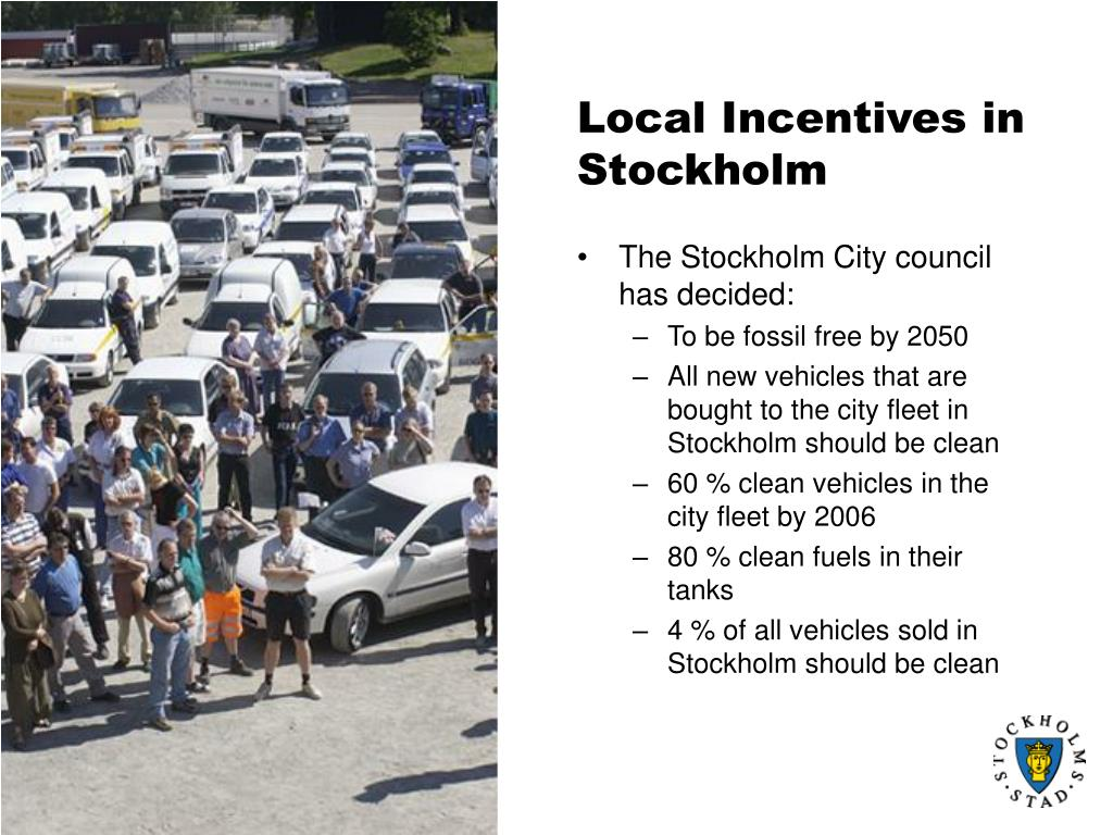 The Stockholm City council has decided: