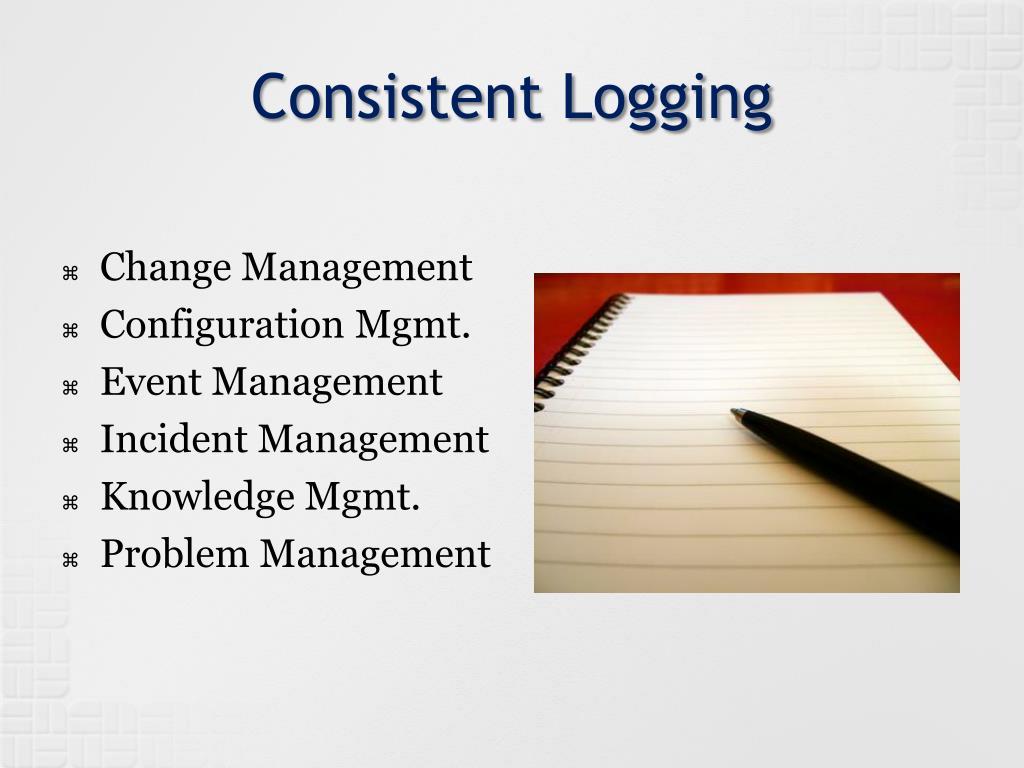Consistent Logging