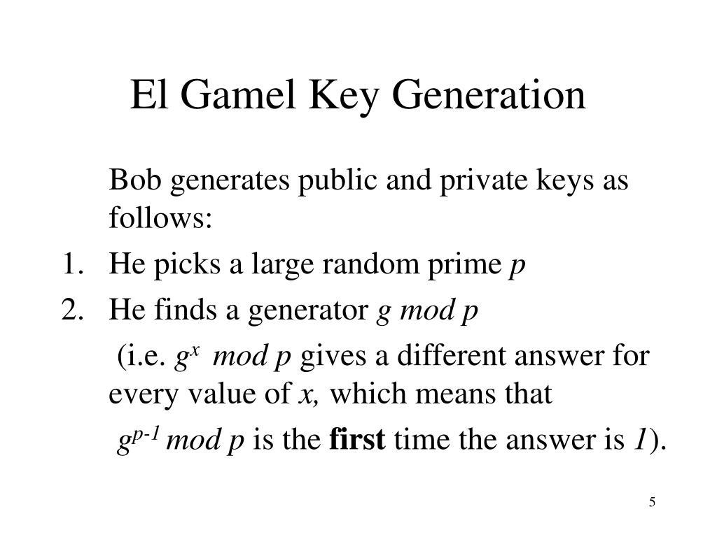 El Gamel Key Generation