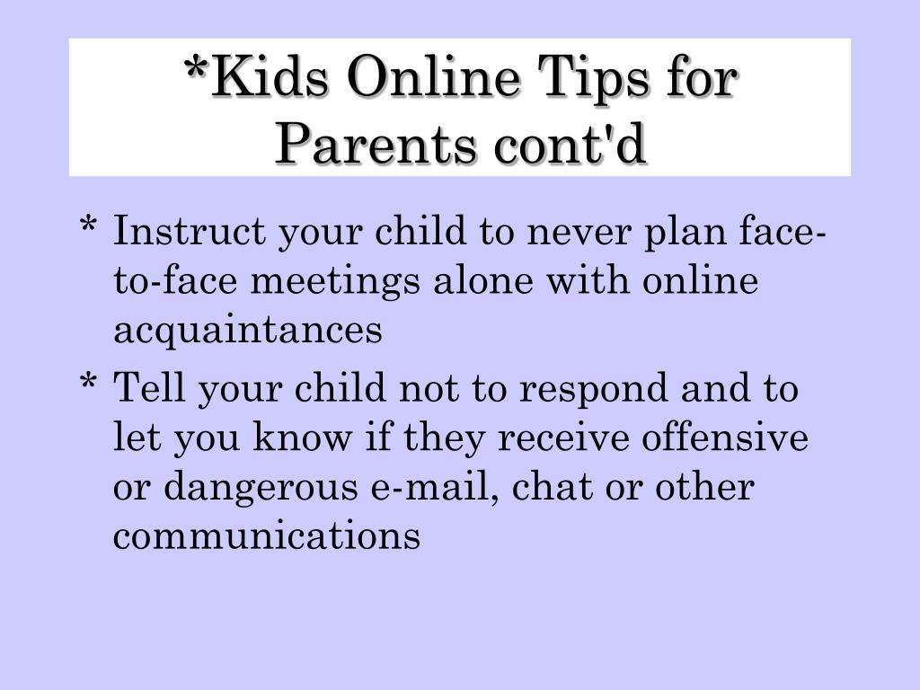 Kids Online Tips for Parents cont'd