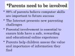 parents need to be involved