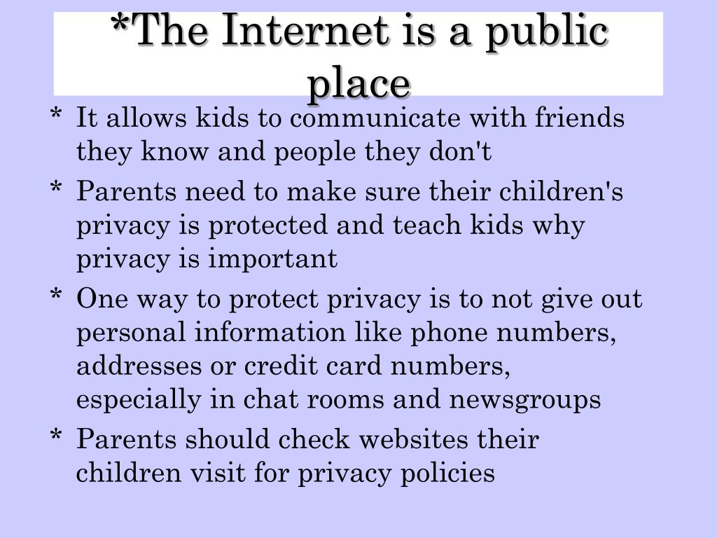 The Internet is a public place