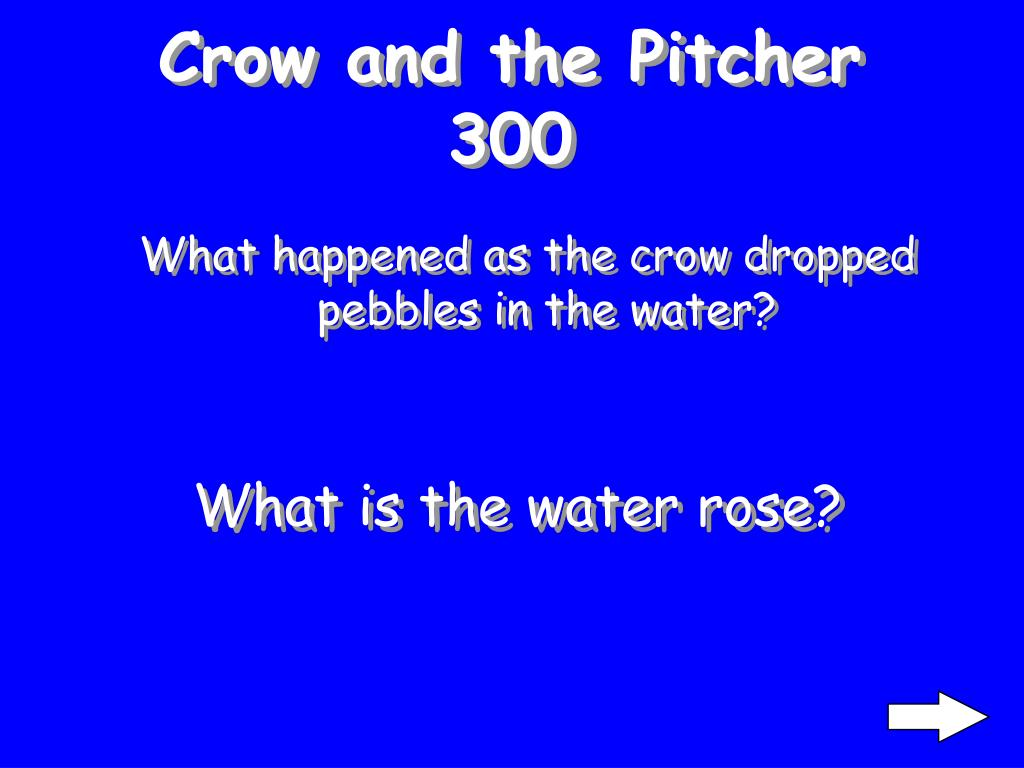 Crow and the Pitcher 300