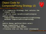 object code for compositepricing strategy 2