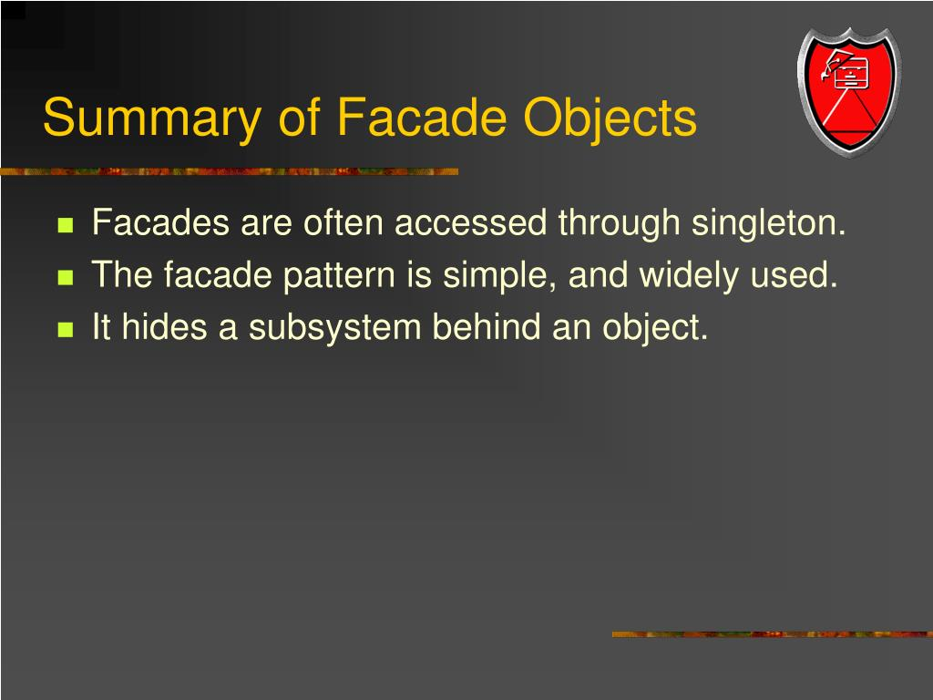 Summary of Facade Objects
