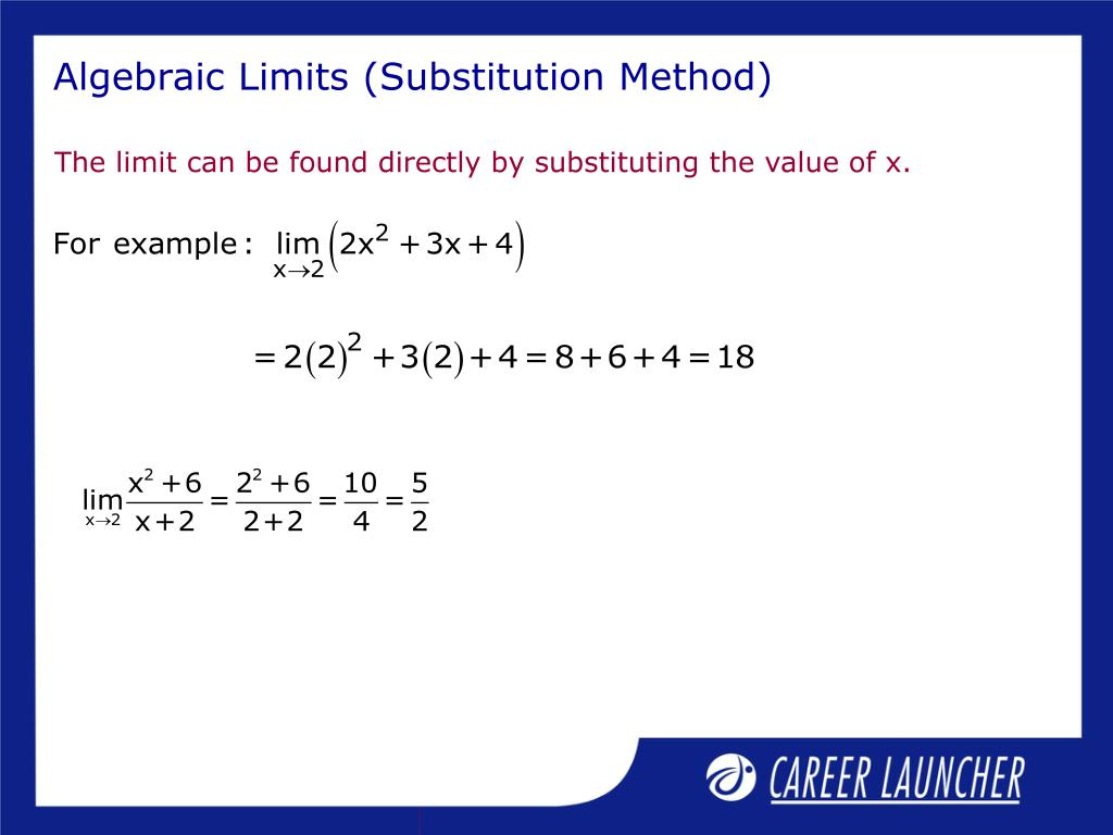 Algebraic Limits (Substitution Method)