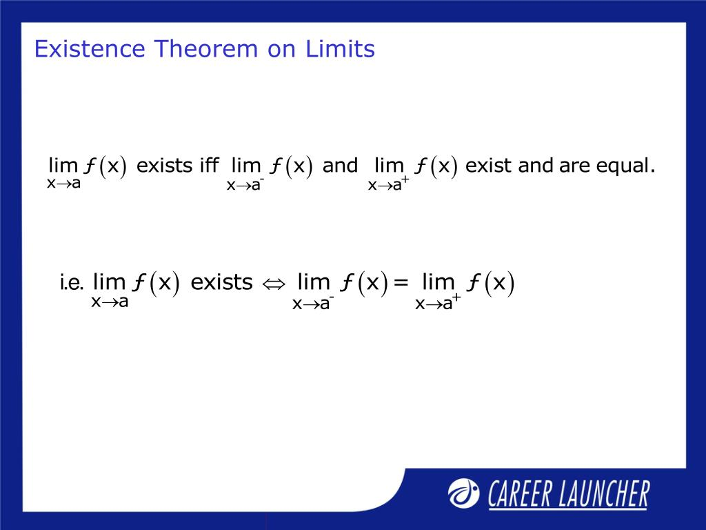 Existence Theorem on Limits